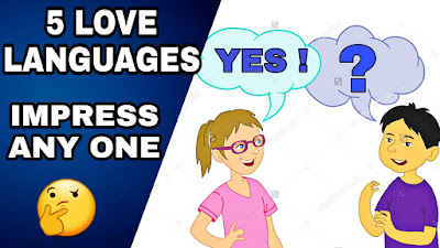 Five love languages | Impress a girl | Improve lifestyles | By Social Uphots