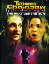 Texas Chainsaw Massacre: The Next Generation   Bmovies