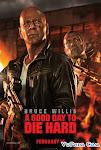 Đương Đầu Với Thử Thách 5 - Die Hard 5 : A Good Day To Die Hard