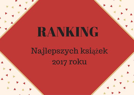 Ranking najlepszych książek 2017 roku według Detektywa Książkowego