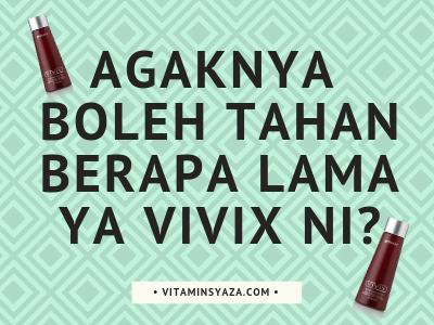 Berapa Harga Sebotol Vivix dan Boleh Tahan Berapa Lama?