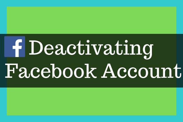 How Do I Deactivate Facebook