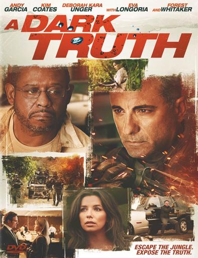 Ver Una verdad oscura (A Dark Truth) (2012) Online