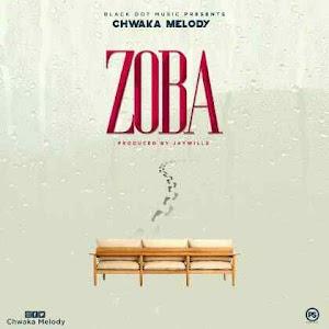 Download Mp3   Chwaka Melody - Zoba