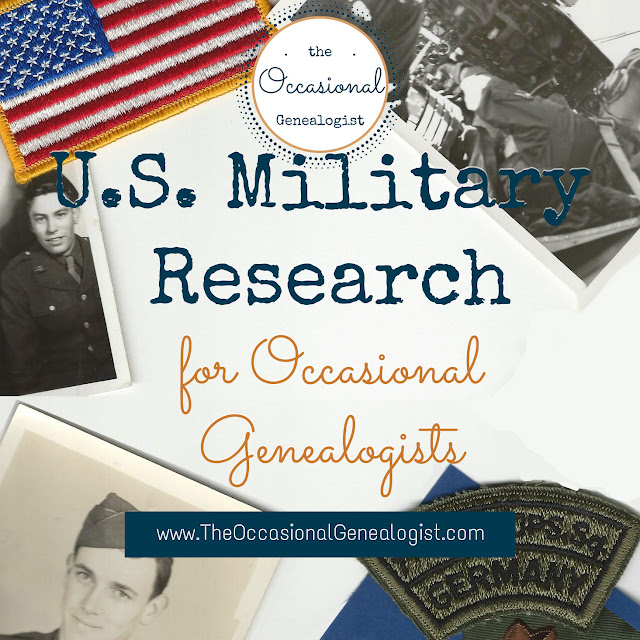 "As an Occasional Genealogist, focusing on military research is a good option. There are several reasons. The ""root"" of many of these is the simple fact that military research has always been popular. Popular topics mean available resources."