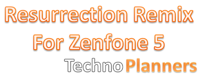 Install Resurrection Remix V5.5.7 on Asus Zenfone 5
