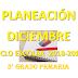PLANEACION DICIEMBRE 3° PRIMARIA CICLO ESCOLAR 2018-2019.