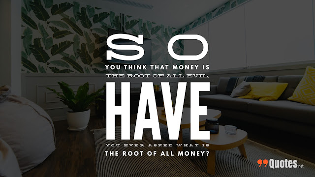 quotes of money and life