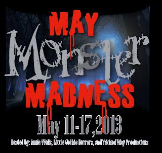 May Monster Madness - May 11th -17th