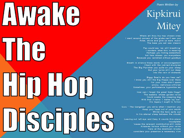 POEM: Awake The Hip Hop Disciples by Kipkirui Mitey (2016)