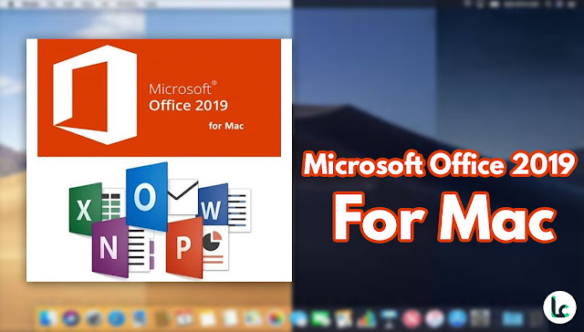 microsoft office 2019 for mac free download full version crack
