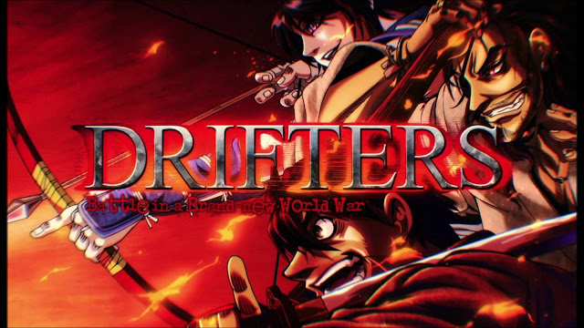 [Review Anime] Drifters