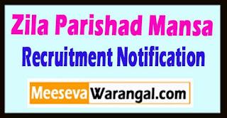 Zila Parishad Mansa Recruitment Notification 2017  Last Date 15-05-2017