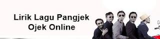 Lirik Lagu Pangjek - Ojek Online