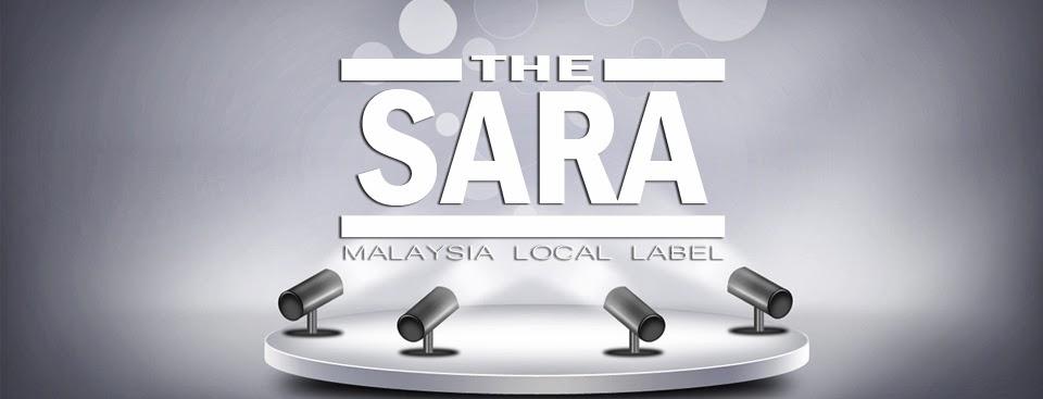 The SARA : Malaysia Local Label « Gossip Masta