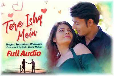 Tere Ishq Mein-Lyrics-Souradeep Bhowmik   Chhondomela