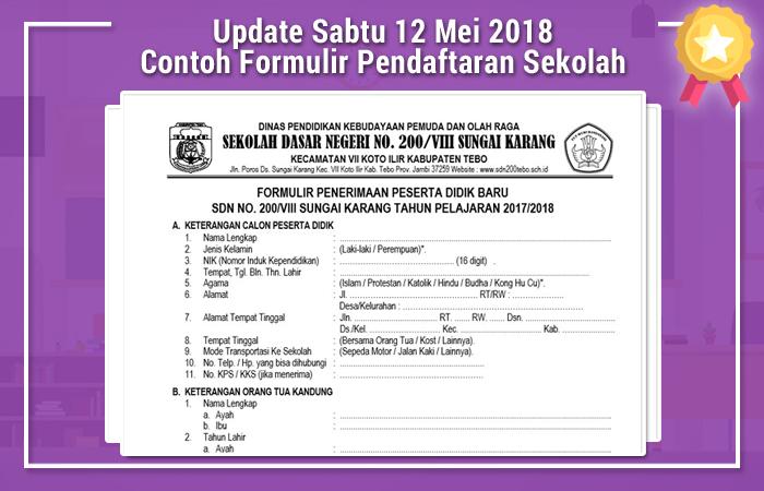 Update Sabtu 12 Mei 2018 Contoh Formulir Pendaftaran Sekolah