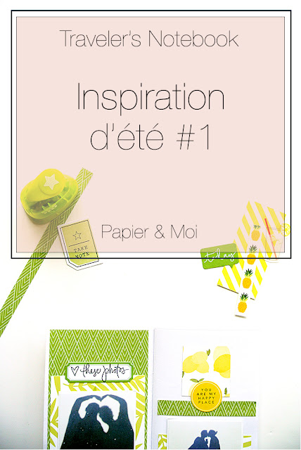 Traveler's Notebook - Scrapbooking - Inspiration d'été