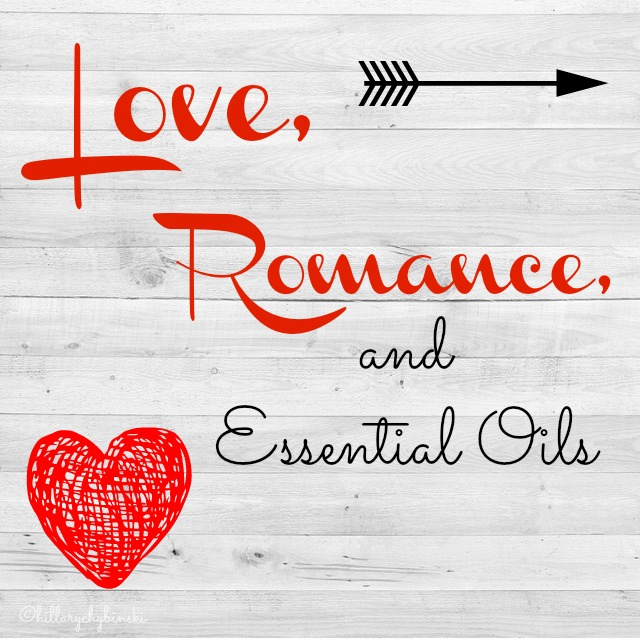 Essential Oils to enhance love and romance