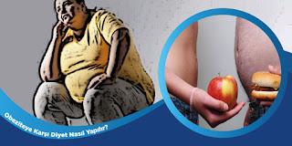 Obeziteye Karşı Diyet Nasıl Yapılır