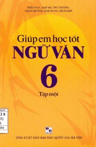 Giúp Em Học Tốt Ngữ Văn 6 Tập 1 - Trần Nga