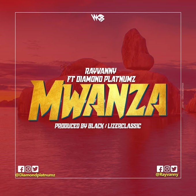AUDIO | Rayvanny Ft. Diamond Platnumz - Mwanza | Download Now