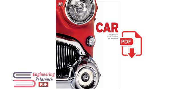 Car_ The Definitive Visual History of the Automobile