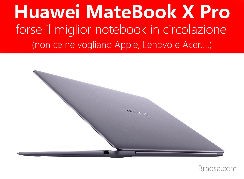 Huawei MateBook X Pro a confronto con MacBook Pro acer e Lenovo