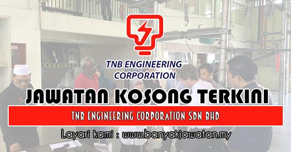 Jawatan Kosong 2018 di TNB Engineering Corporation Sdn. Bhd
