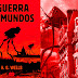 10 Curiosidades sobre A Guerra dos Mundos