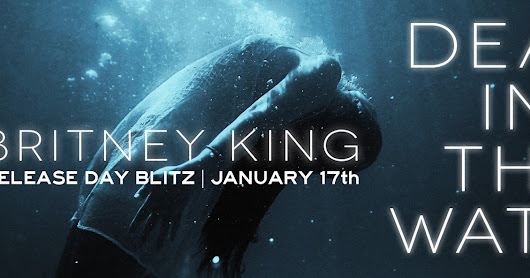 Release Blitz - Dead in the Water by Britney King