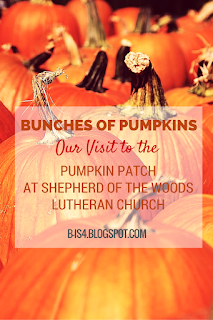 Our Visit to Pumpkin Patch at Shepherd of the Woods Lutheran Church