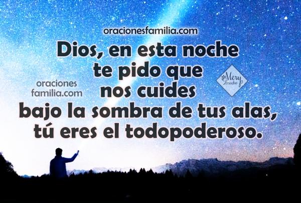 Oración para dormir, buenas noches para la familia, oración a Dios con imagen cristiana, mensaje cristiano, plegaria por la noche de descanso por Mery Bracho. Salmo 91.