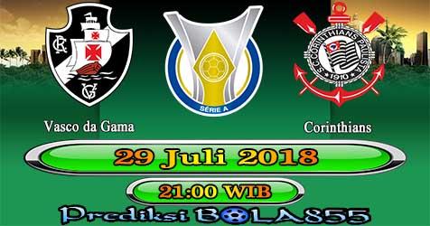 Prediksi Bola855 Vasco vs Corinthians 29 Juli 2018