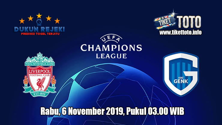 Prediksi Champions League Liverpool VS Genk 6 November 2019