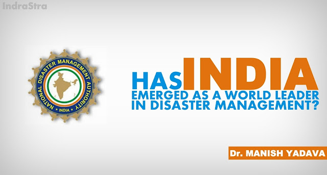 OPINION | Has India Emerged as a World Leader in Disaster Management?