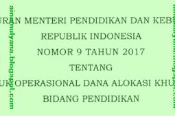 [Download] Permendikbud No 9 [Tahun] 2017 (Tentang) PETUNJUK OPERASIONAL DAK BIDANG Pendidikan [Tahun] 2017