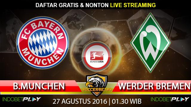 Prediksi Bayern Munchen vs Werder Bremen 27 Agustus 2016 (Liga Jerman)