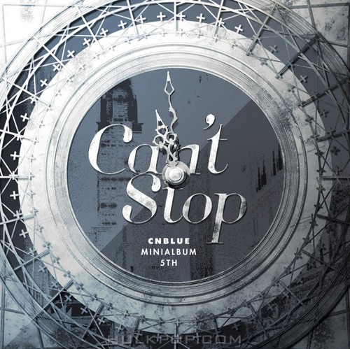 CNBLUE – Can't Stop – EP (FLAC + ITUNES PLUS AAC M4A)