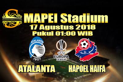 JUDI BOLA DAN CASINO ONLINE - PREDIKSI PERTANDINGAN UEFA EUROPA LEAGUE ATALANTA VS HAPOEL HAIFA 17 AGUSTUS 2018