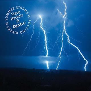 Steve Hackett & Djabe - 2017 - Summer Storms & Rocking Rivers