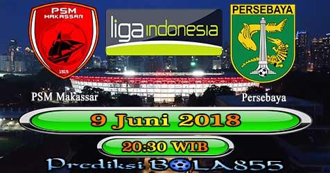 Prediksi Bola855 PSM Makassar vs Persebaya 9 Juni 2018