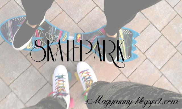 Stylizacje na Skatepark