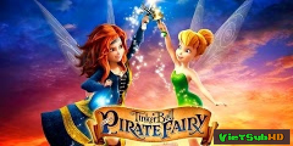 Phim Tinker Bell Và Hải Tặc Tiên VietSub HD | Tinker Bell And The Pirate Fairy 2014