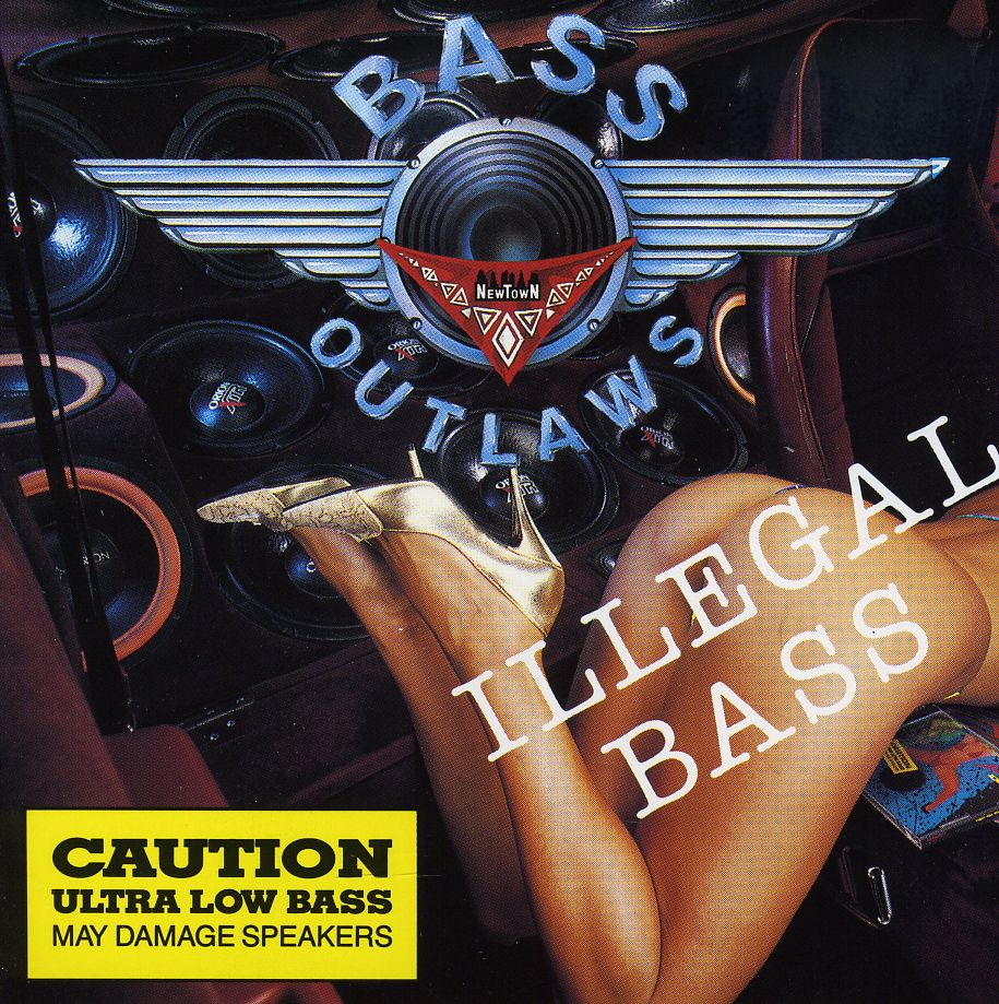 Drop Da Bass: Bass Outlaws - 1992 - Illegals Bass