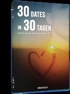 30 Dates in 30 Tagen