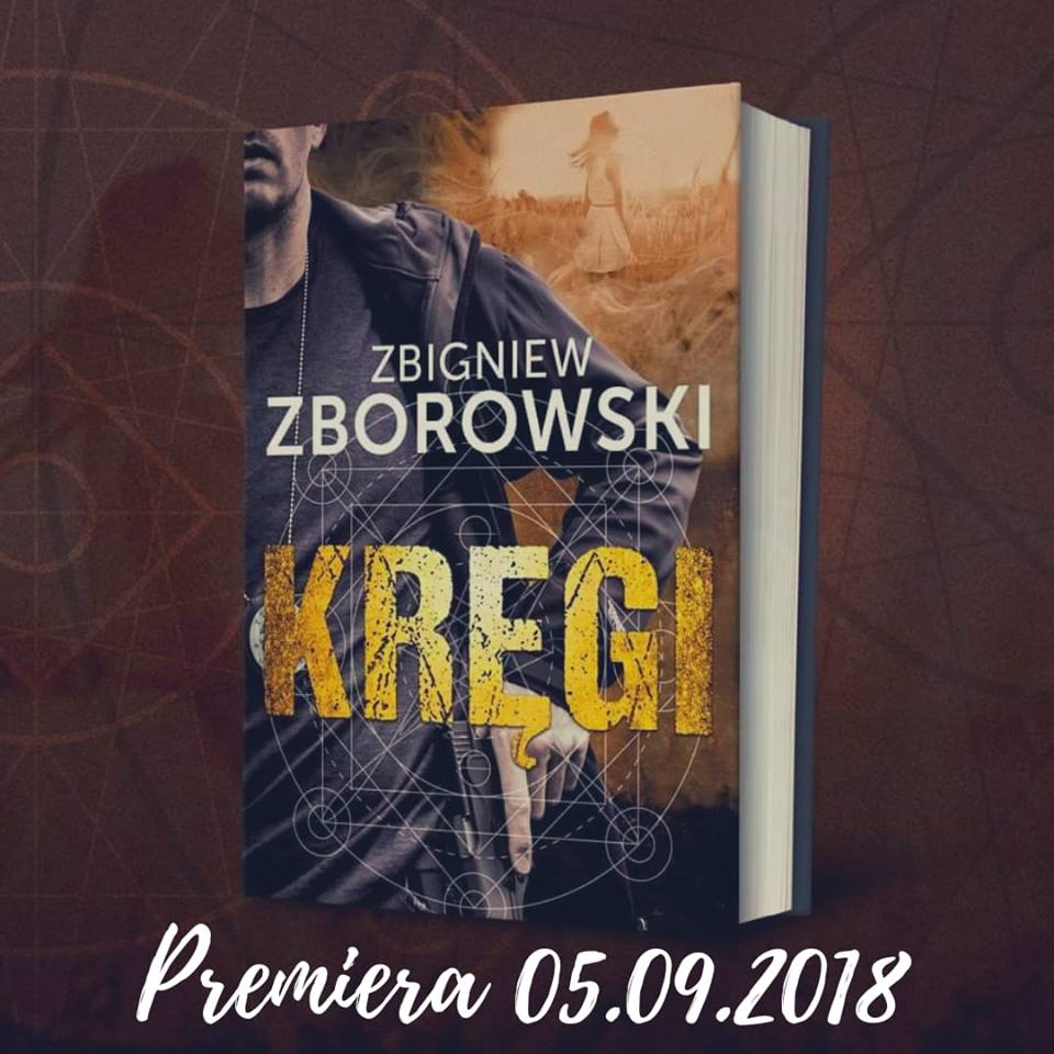 Zbigniew Zborowski - Kręgi - Wydawnictwo Znak - Zapowiedź