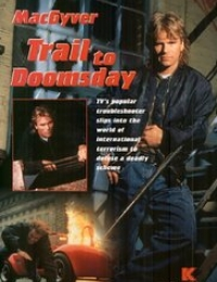 MacGyver: Trail to Doomsday   Bmovies