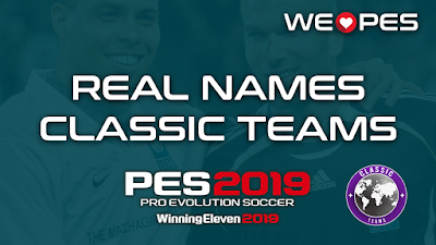 Real Names | Classic Teams | PES 2019