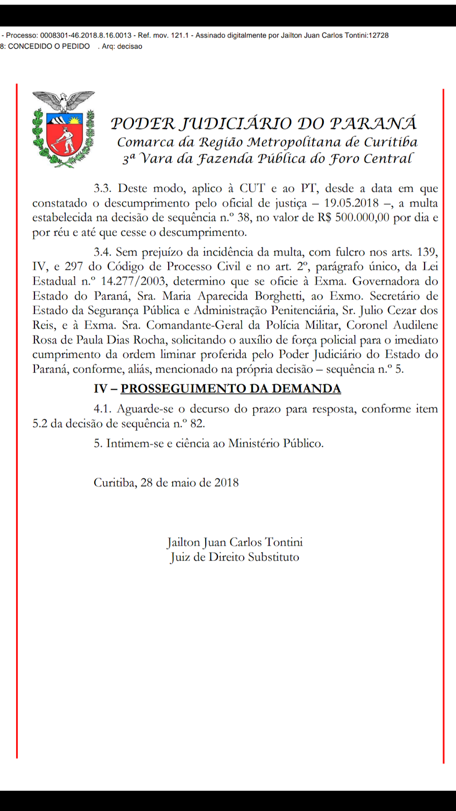 """Justiça do PR manda usar força policial para retirar o acampamento """"Lula Livre"""" e multa para a CUT e PT já passa de R$ 9 milhões"""